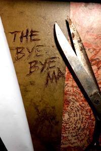 La Légende du Bye-Bye Man